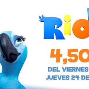 Ampliamos promo, ¡Rio 2 a 4,50€!