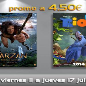 Tarzán y Rio 2 por 4,50€la entrada!