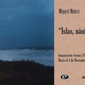 """""""Islas, náufragos invisibles"""" de Miguel Núñez en Apo'strophe Sala de Arte"""
