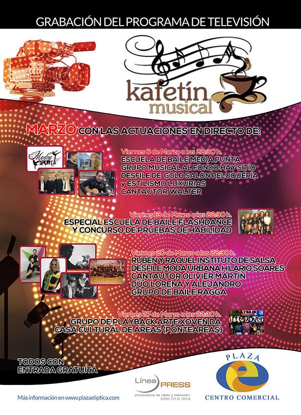 Agenda grabación del programa de televisión Kafetín Musical Marzo