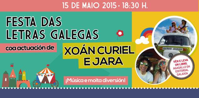 Festa das Letras Galegas coa actuación de Xoán Curiel e Jara