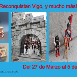 Los Playmobil reconquistan Vigo, y mucho más!!!