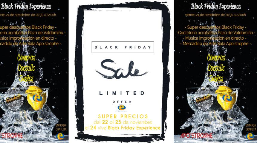 Black Friday Experience: compras con descuentos, cocteles y sueños