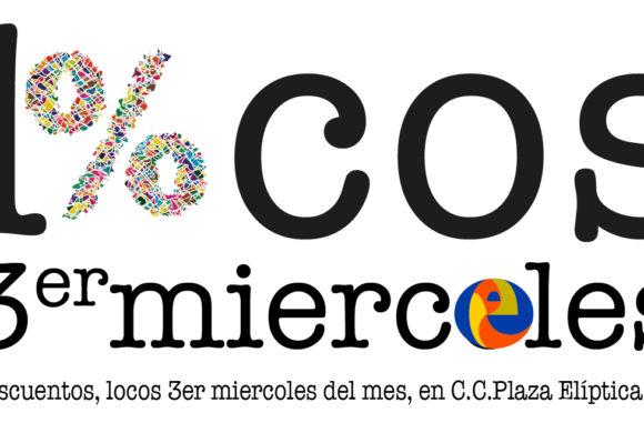 Locos Miércoles Centro Comercial Plaza Elíptica, descuentos, promociones, ofertas.
