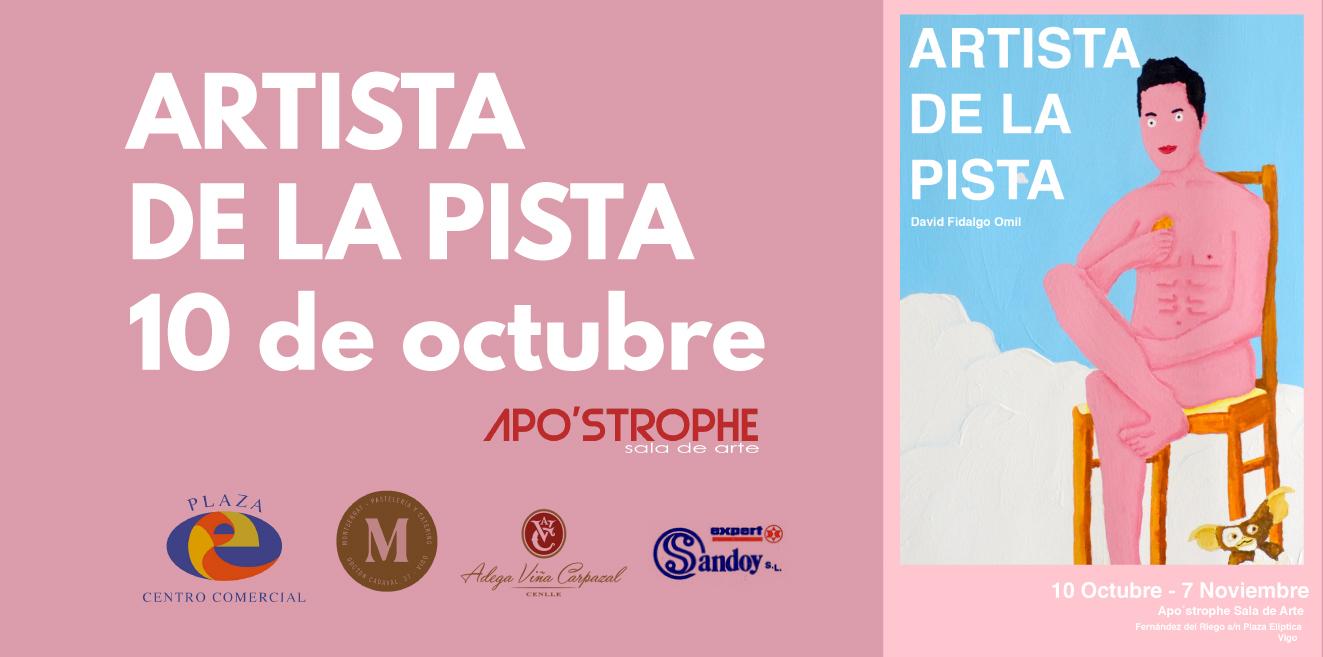 APO'STROPHE Sala de Arte, inaugura ARTISTA DE LA PISTA, del ganador del primer certame PLASTIKA17, David Fidalgo Omil.