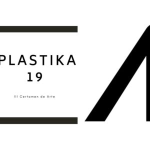 PLASTIKA19, III CERTAMEN DE ARTE