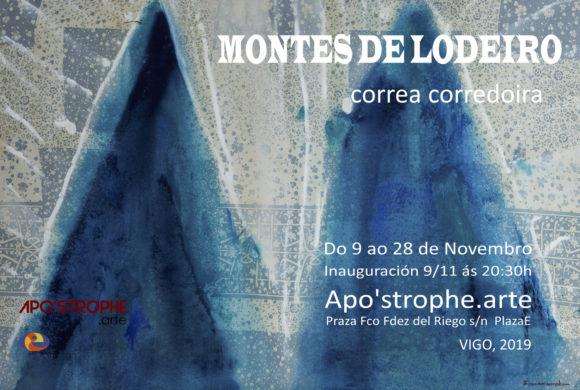 """APO'STROPHE.arte inaugura  """"Os Montes de Lodeiro» de Correa Corredoira"""