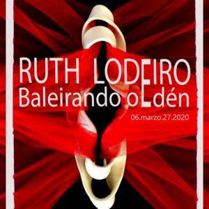 """APO'STROPHE.arte inaugura  """"Baleirando o Edén» de Ruth Lodeiro"""